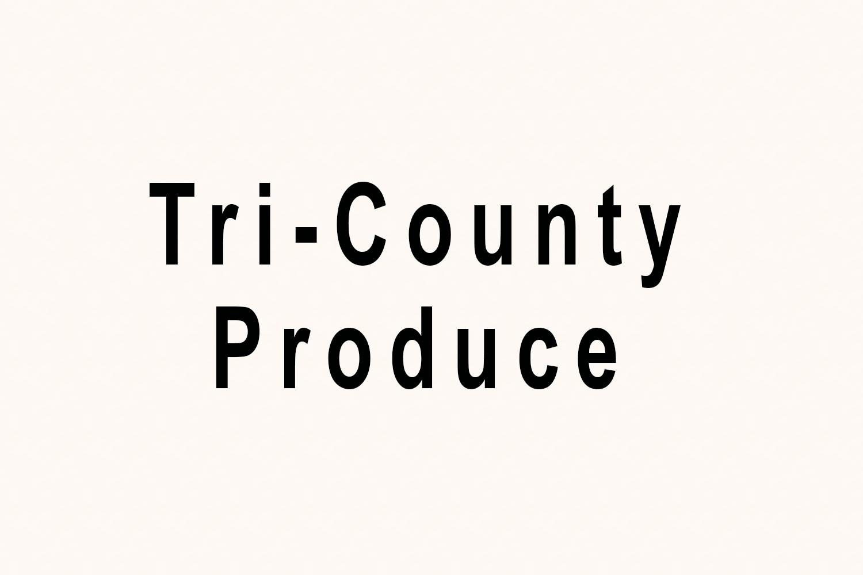 Tri-County Produce